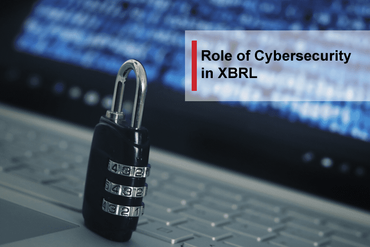 Role of Cybersecurity in XBRL